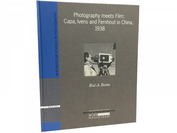 Photography Meets Film: Capa, Ivens and Fernhout in China 1938