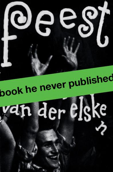 Ed van der Elsken: feest