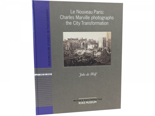 Le Nouveau Paris: Charles Marville Photographs the City Transformation