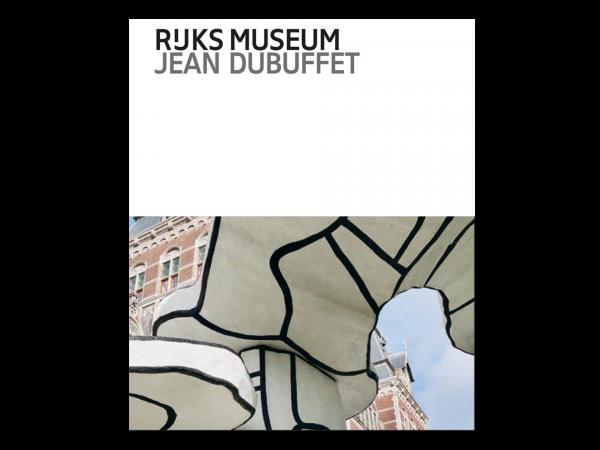 Jean Dubuffet at the Rijksmuseum